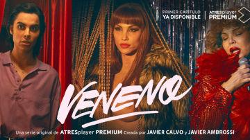 'Veneno', ya disponible en ATREplayer PREMIUM